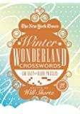 The New York Times Winter Wonderland Crosswords: 165 Easy to Hard Puzzles