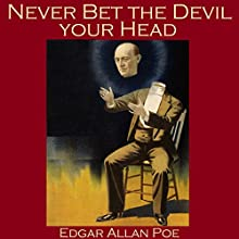 Never Bet the Devil Your Head Audiobook by Edgar Allan Poe Narrated by Cathy Dobson