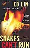 img - for Snakes Can't Run: A Mystery (Thomas Dunne Books) book / textbook / text book