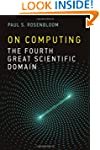 On Computing: The Fourth Great Scient...