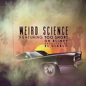 Weird Science [Explicit]