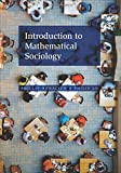 img - for Introduction to Mathematical Sociology book / textbook / text book