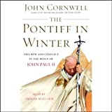 img - for The Pontiff in Winter: Triumph and Conflict in the Reign of John Paul II book / textbook / text book