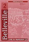echange, troc Vicki Moore, Odile Grand-Clément, Thierry Gallier - Belleville 2 : Livre du professeur