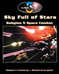 Sky Full of Stars (Babylon 5 RPG)