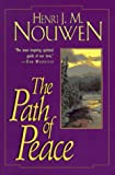 Path Of Peace, The (The Path)