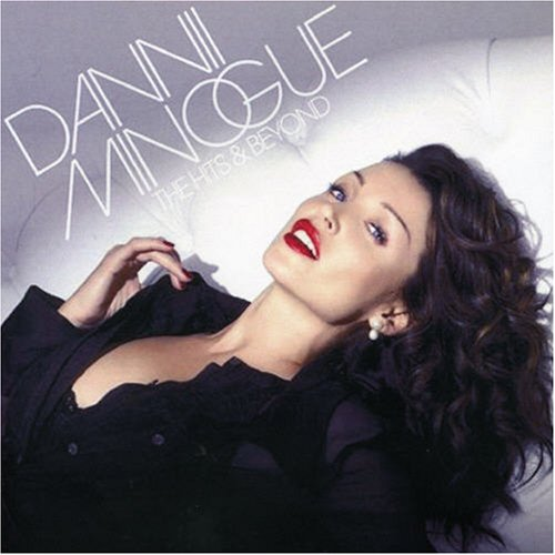 Dannii Minogue - Hits & Beyond - Zortam Music