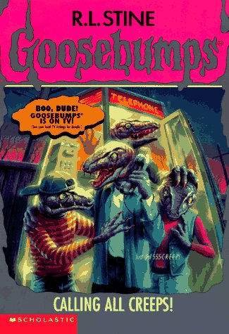 Calling All Creeps! by R.L. Stine