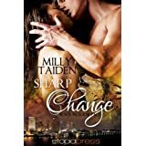 Sharp Change (Black Meadow Pack Book 1) ~ Milly Taiden
