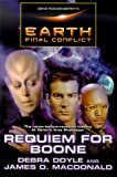 Gene Roddenberry's Earth: Final Conflict--Requiem For Boone (0312874618) by Debra Doyle