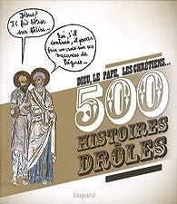 Dieu, le pape, les chrétiens... : 500 histoires drôles par Véronique Guillaud