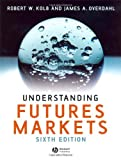 Understanding Futures Markets (1405134038) by Kolb, Robert