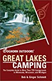 cover of Foghorn Outdoors Great Lakes Camping : The Complete Guide to More Than 750 Campgrounds in Minnesota