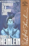 Stranger in a Strange Land (Remembering Tomorrow) (0441790348) by Robert A. Heinlein