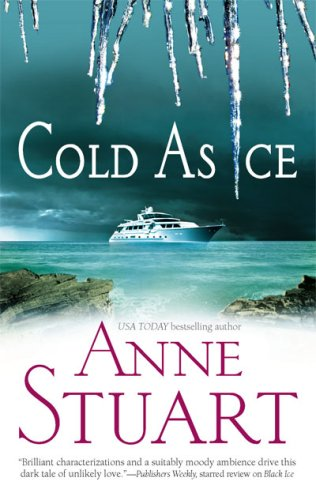 Cold As Ice, ANNE STUART