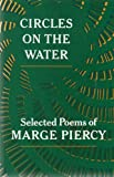 CIRCLES ON THE WATER: SELECTED POEMS (A BORZOI BOOK)