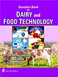 Question bank on Dairy & Food Technology