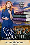 Western Rebels Boxed Set: Brighter than Gold, In a Renegade's Embrace, The Duke & the Cowgirl