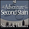 Sherlock Holmes: The Adventure of the Second Stain (       UNABRIDGED) by Arthur Conan Doyle Narrated by Edward Raleigh