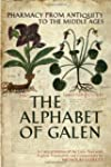 The Alphabet of Galen: Pharmacy from...