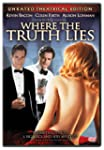 Where the Truth Lies (Widescreen Unra...