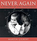 Never Again: A History of the Holocaust (0007113463) by Gilbert, Martin