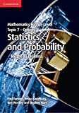 Mathematics Higher Level for the IB Diploma Option Topic 7 Statistics and Probability (1107682266) by Fannon, Paul