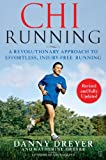 ChiRunning: A Revolutionary Approach to Effortless, Injury-Free Running (English Edition)