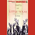 Days of Little Texas | R. A. Nelson