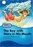 img - for The Boy with Stars in His Mouth: Pupil's Book: And Other Hindu Stories (Stories to Remember) book / textbook / text book