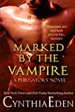 Marked By The Vampire (Purgatory) (Volume 2)