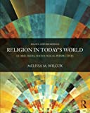 img - for Religion in Today's World: Global Issues, Sociological Perspectives (Contemporary Sociological Perspectives) book / textbook / text book
