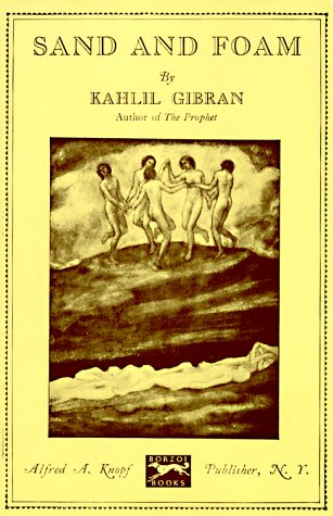 Sand and Foam : A Book of Aphorisms, KAHLIL GIBRAN