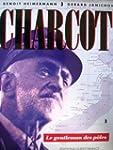 Charcot, le gentleman des p�les