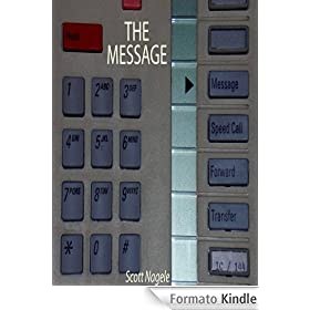 The Message (a short story) (English Edition)