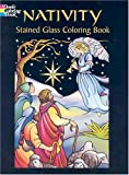 Nativity Stained Glass Coloring Book (Dover Pictorial Archives) (Vol i):  One of the Coloring Christmas Books
