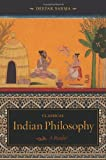 Classical Indian Philosophy: A Reader