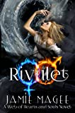 Rivulet (Book One Rivulet Series): Rivulet Series (Web of Hearts and Souls 11)