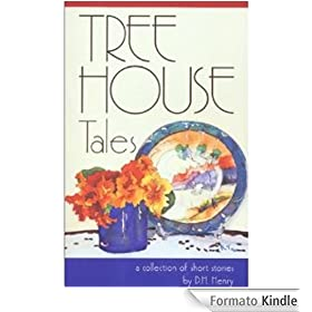 Tree House Tales (English Edition)