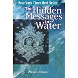 Hidden Messages in Waterby Masaru Emoto
