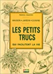 Les petits trucs qui facilitent la vie