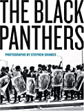 The Black Panthers - Photographs by Stephen Shames