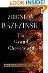The Grand Chessboard: American Primac...
