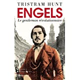 Engels : Le gentleman r�volutionnairepar Tristram Hunt