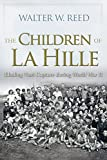 img - for The Children of La Hille: Eluding Nazi Capture during World War II (Modern Jewish History) book / textbook / text book