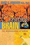 The Creating Brain: The Neuroscience...