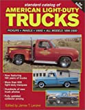 img - for Standard Catalog of American Light-Duty Trucks: Pickups, Panels, Vans, All Models 1896-2000 (Standard Catalog of American Light-Duty Trucks, 1896-2000) book / textbook / text book