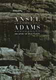 Adams, Ansel: The Spirit of Wild Places (1597643092) by Nash, Eric Peter