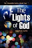 The Lights of God (1602900612) by Ralph D. Curtin