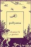 Eleanor H. Porter Pollyanna (Hesperus Minor)
